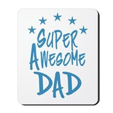 Super Awesome Dad Mousepad