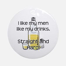 STRAIGHT AND HARD Ornament (Round)