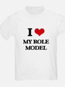 I Love My Role Model T-Shirt