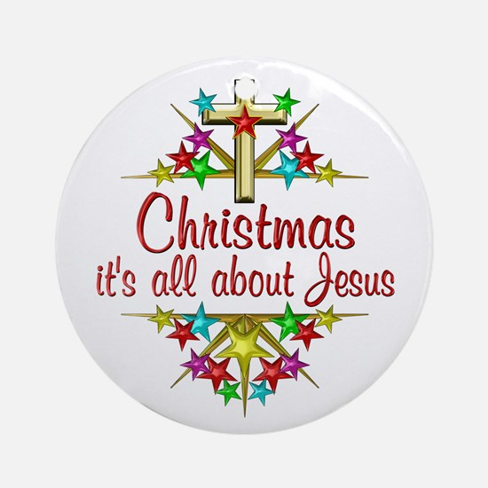 Christmas About Jesus Ornament (Round)