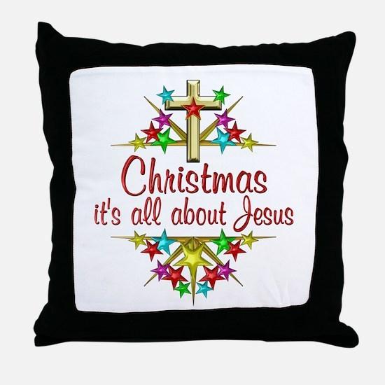 Christmas About Jesus Throw Pillow