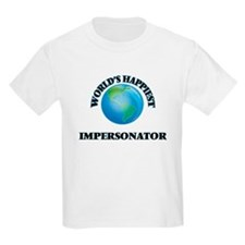 World's Happiest Impersonator T-Shirt