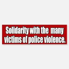 Victims Of Police Violence Bumper Bumper Bumper Sticker