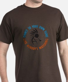 DANCE TO YOUR OWN TUNE T-Shirt