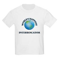 World's Happiest Interrogator T-Shirt