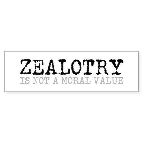 Zealotry Bumper Sticker