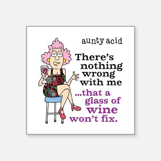 "Aunty Acid: Glass of Wine Square Sticker 3"" x 3"""