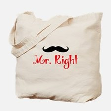 MR RIGHT Tote Bag