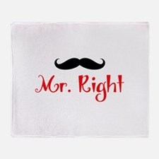 MR RIGHT Throw Blanket