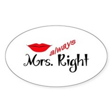 MRS ALWAYS RIGHT Decal