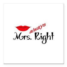 """MRS ALWAYS RIGHT Square Car Magnet 3"""" x 3"""""""
