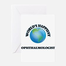 World's Happiest Ophthalmologist Greeting Cards