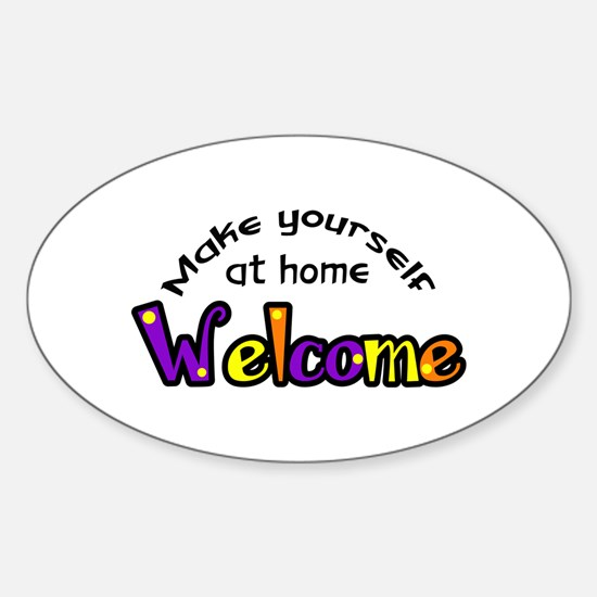 MAKE YOURSELF AT HOME Decal
