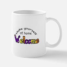 MAKE YOURSELF AT HOME Mugs