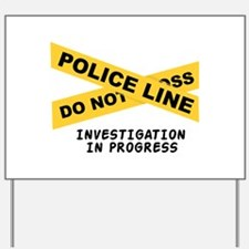 Investigation Yard Sign