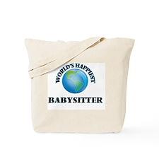 World's Happiest Babysitter Tote Bag