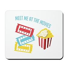 Meet At Movies Mousepad