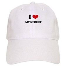 I love My Street Baseball Cap