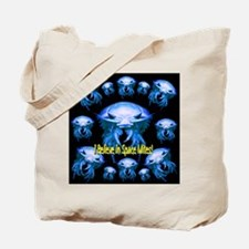 I Believe in Space Mites! Tote Bag