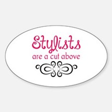 STYLISTS ARE A CUT ABOVE Decal