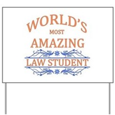 Law Student Yard Sign