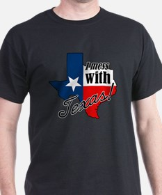 Cute I messed with texas T-Shirt