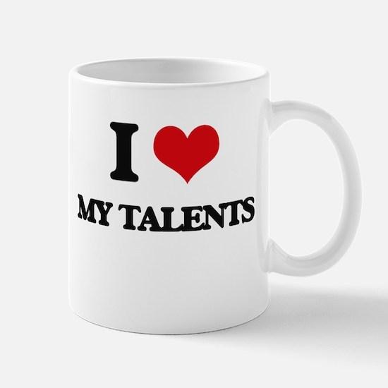 I love My Talents Mugs