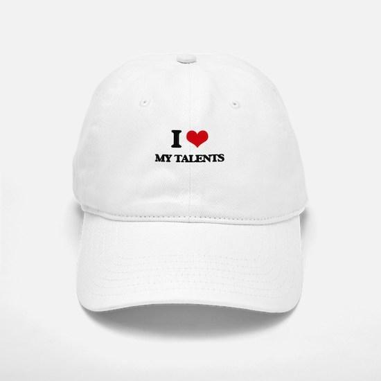 I love My Talents Baseball Baseball Cap