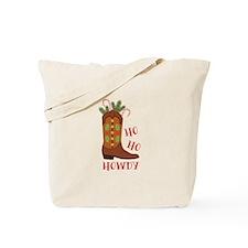 Ho Ho Howdy Tote Bag