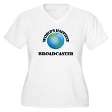 World's Happiest Broadcaster Plus Size T-Shirt