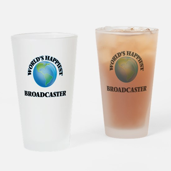 World's Happiest Broadcaster Drinking Glass