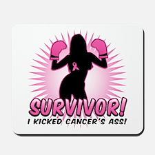 I Kicked Cancer's Ass Mousepad