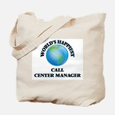 World's Happiest Call Center Manager Tote Bag