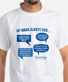 Mama Always Said T-Shirt