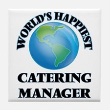 World's Happiest Catering Manager Tile Coaster
