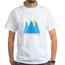 Move To Mountains T-Shirt