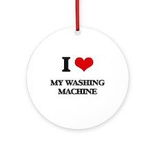 I love My Washing Machine Ornament (Round)