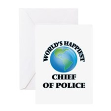 World's Happiest Chief Of Police Greeting Cards