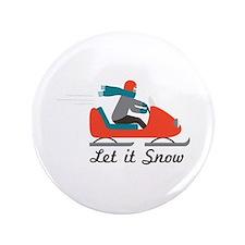 """Let It Snow 3.5"""" Button"""