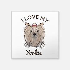 "I Love My Yorkie Square Sticker 3"" x 3"""