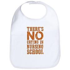 No Crying in Nursing School Bib