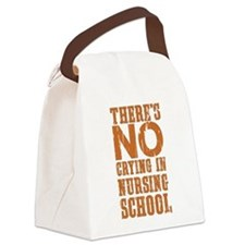 No Crying in Nursing School Canvas Lunch Bag