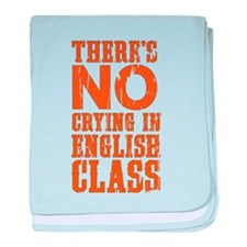 No Crying in English Class baby blanket