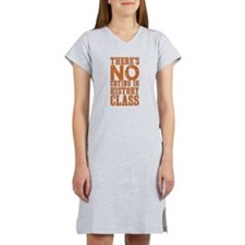 No Crying in History Class Women's Nightshirt