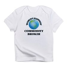 World's Happiest Commodity Broker Infant T-Shirt