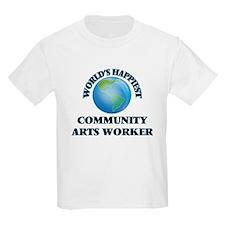World's Happiest Community Arts Worker T-Shirt