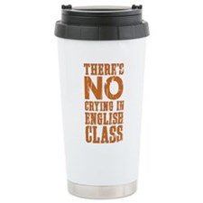 No Crying in English Cl Travel Mug