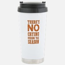 No Crying During Tax Se Stainless Steel Travel Mug