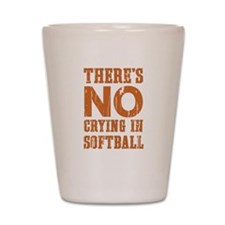 No Crying in Softball Shot Glass