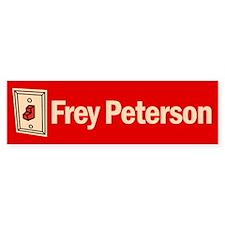 "Bumper Sticker. Frey ""fry"" Peterson"